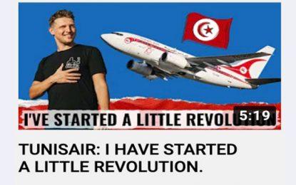 Cahill publie une nouvelle vidéo au sujet de Tunisair : «J'ai commencé une petite révolution !»