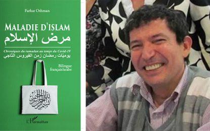 La «Maladie de l'islam» selon Farhat Othman