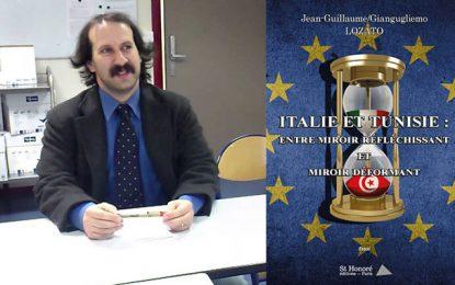 Vient de paraître : La Tunisie dans le miroir de l'Italie et vice et versa