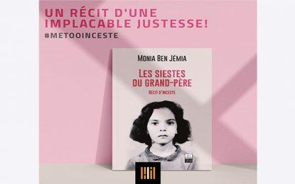«Les siestes du grand -père» : Le témoignage de Monia Ben Jémia sur l'inceste