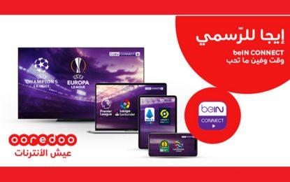 Avec votre ligne mobile Ooredoo accédez à l'application beIN Connect