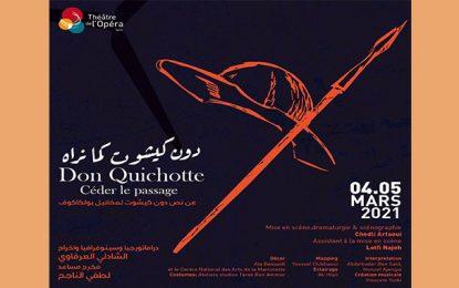 Opéra de Tunis : Une adaptation tunisienne de Don Quichotte, signée Chedli Arfaoui