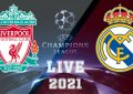 Liverpool-Real Madrid en live streaming :: Quart de finale LDC 2021