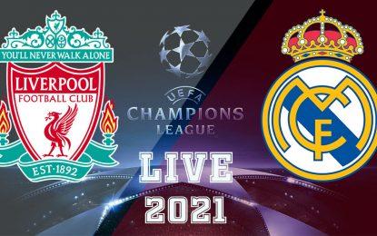 Liverpool-Real Madrid en live streaming :: Quart de finale LDC 2021