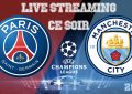 PSG – Man City en live streaming : Demi finale LDC 2021