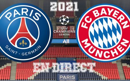 PSG-Bayern en live streaming :: Quart de finale LDC 2021